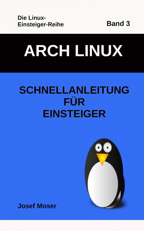 Arch Linux – Schnellanleitung für Einsteiger