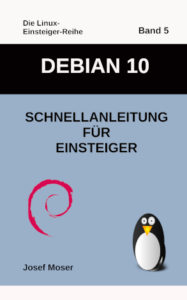 Debian 10 Buch von Josef Moser