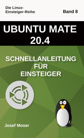 Ubuntu Mate 20.04 - Schnellanleitung für Einsteiger